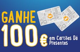 Ganhe 100€ em cartões Dá Presentes
