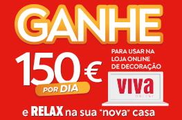 Ganhe 150€ por dia para usar na loja online de decoração Viva
