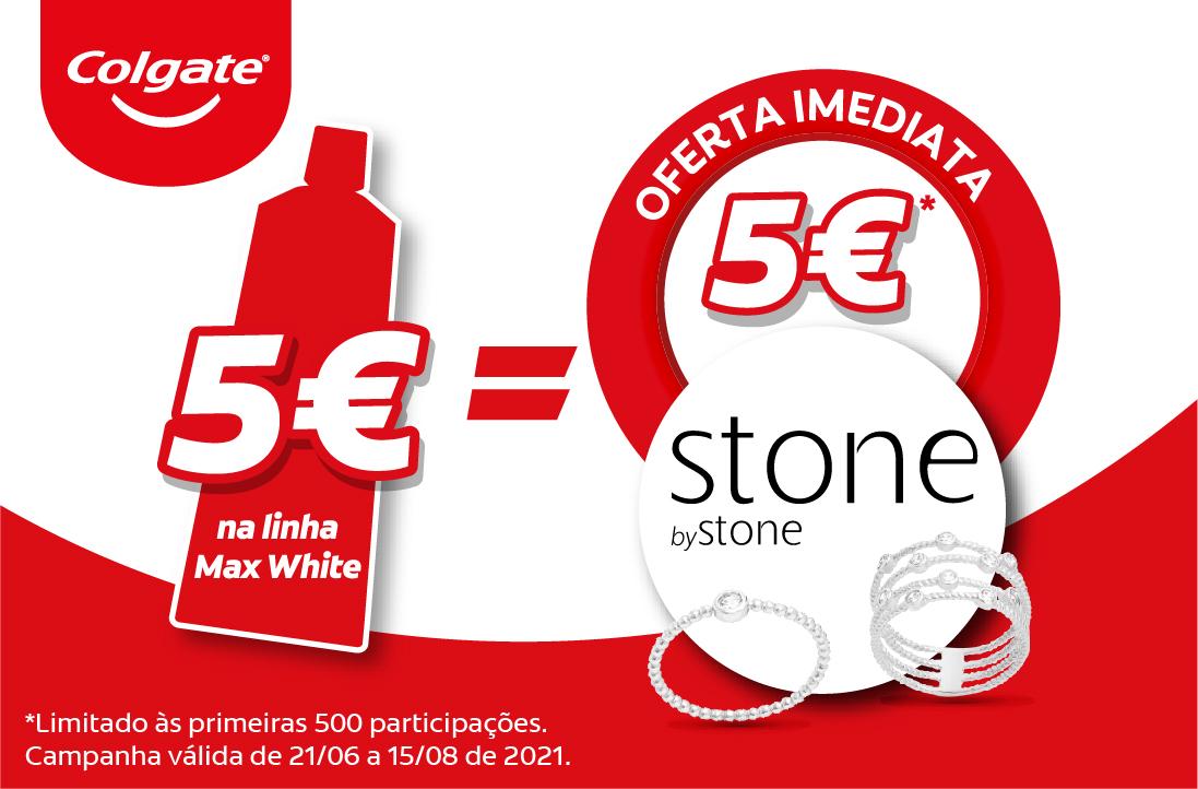 Compra 5€ na linha Max White e ganha 5€ para descontar na Stone by Stone (Oferta Imediata)